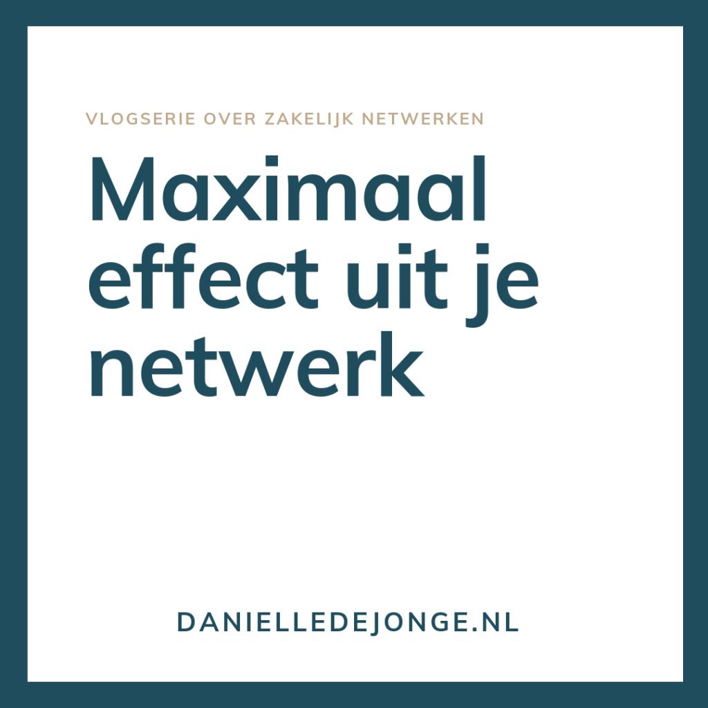 vlog maximaal effect uit zakelijk netwerk netwerktip