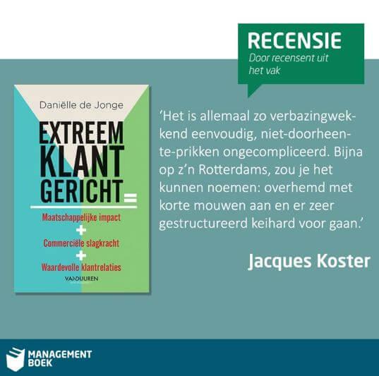 recensie Jacques Koster Extreem Klantgericht Danielle de Jonge boek