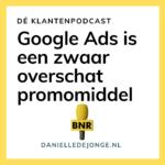 Google Ads is een zwaar overschat promomiddel
