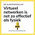 Virtueel netwerken is net zo effectief als fysiek netwerken