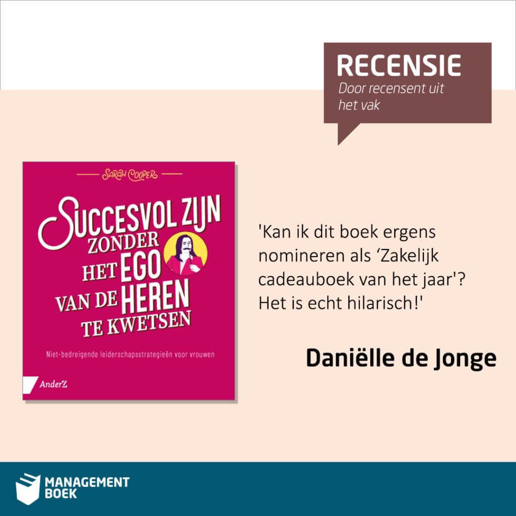 Succesvol zijn zonder het ego van de heren te kwetsen recensie danielle de jonge managementboek
