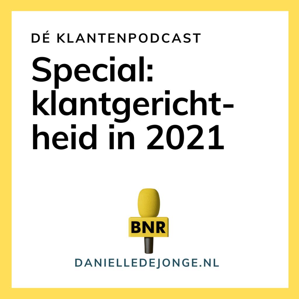 Klantgerichtheid in 2021 volgens experts