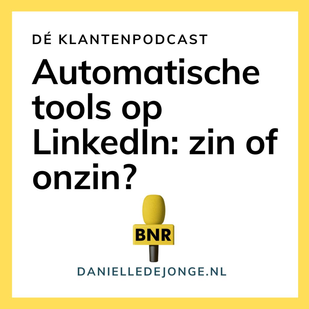 Tools en geautomatiseerde berichten op linkedin zin of onzin Danielle de Jonge Marjolein Bongers