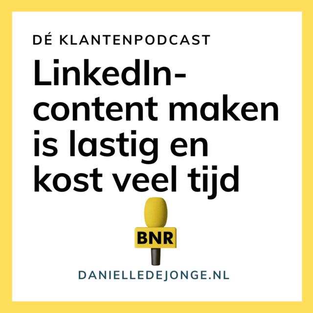 LinkedIn content maken is lastig en tijdrovend