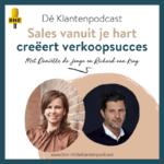 Dé Klantenpodcast - sales vanuit je hart